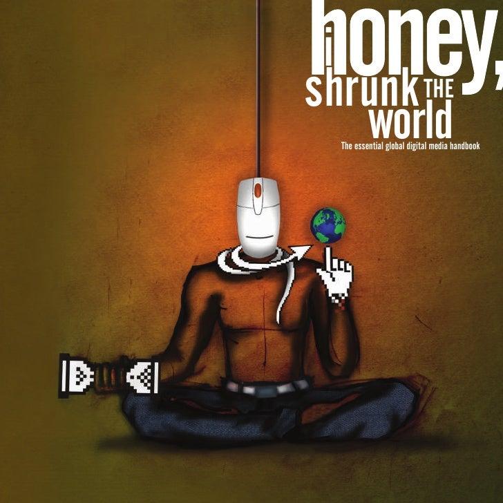 Honey, I Shrunk the World
