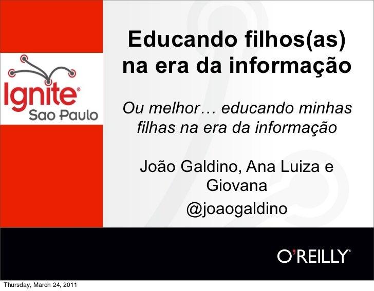 João Galdino - Educando filhos(as) na era da informação
