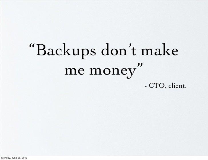 IGNITE MySQL - Backups Don't Make Me Money