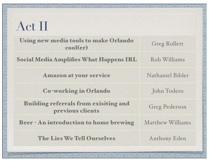 Act II Using new media tools to make Orlando                                             Greg Rollett               cool(e...