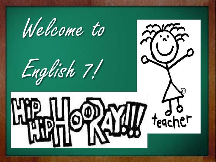 Welcome to <br />English 7!<br />