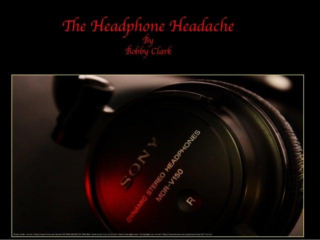 Headphone Headache Ignite slides