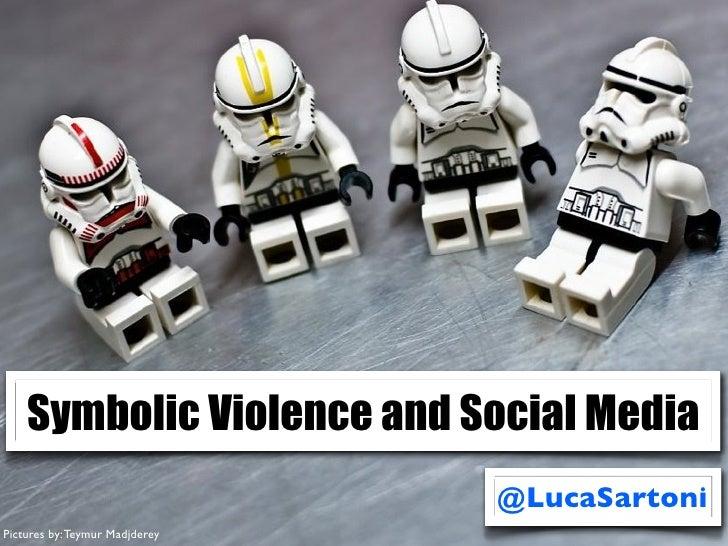 Symbolic Violence and Social Media