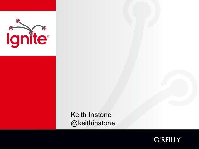 Keith Instone @keithinstone 1