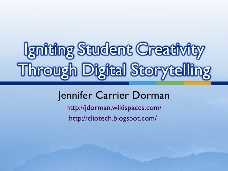Igniting Student Creativity Through Digital Storytelling