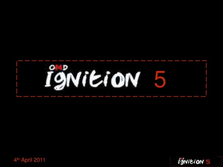 Ignition five 04.04.11