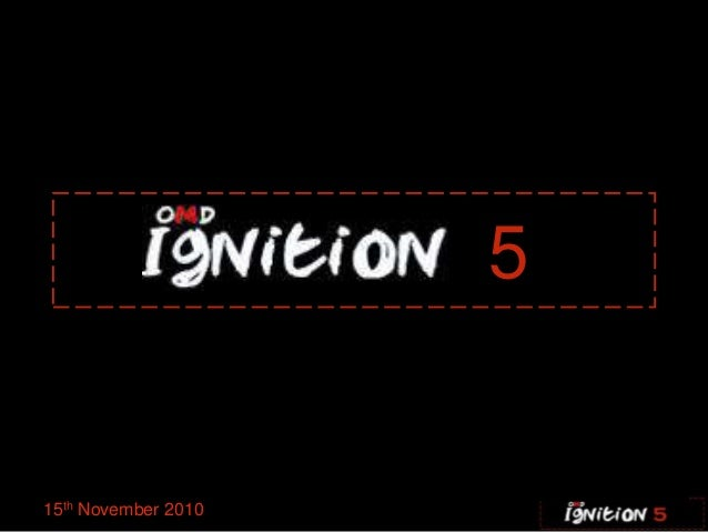 Ignition five 15.11.10