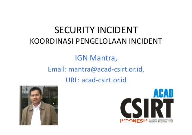 IGN MANTRA Security Incident Seminar IDSIRTII
