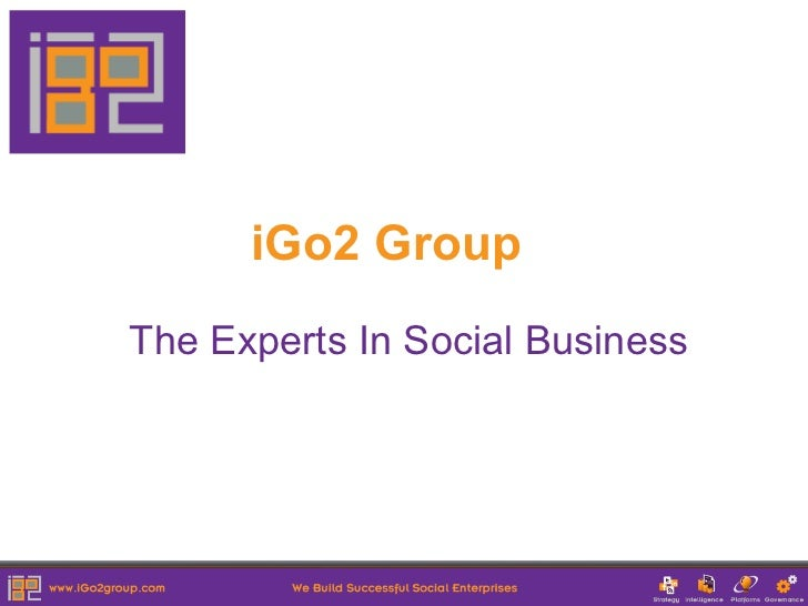 iGo2 GroupThe Experts In Social Business