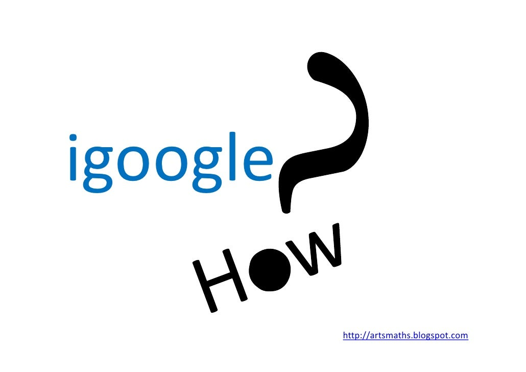 What is igoogle and how to use?