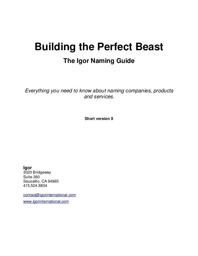 Building the Perfect Beast The Igor Naming Guide Everything you need to know about naming companies, products and services...