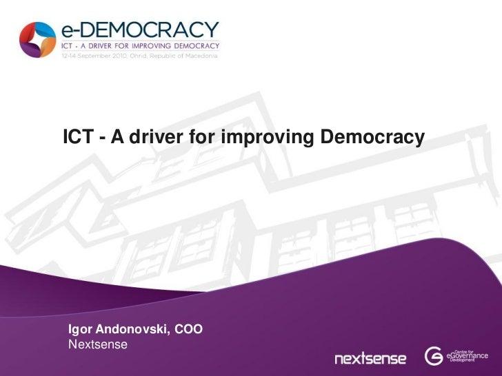 ICT - A driver for improving DemocracyIgor Andonovski, COONextsense