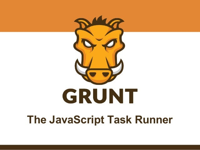 The JavaScript Task Runner