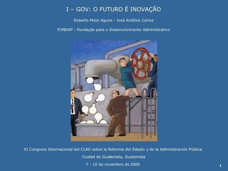 XI Congreso Internacional del CLAD sobre la Reforma del Estado y de la Administración Pública  Ciudad de Guatemala, Guatem...
