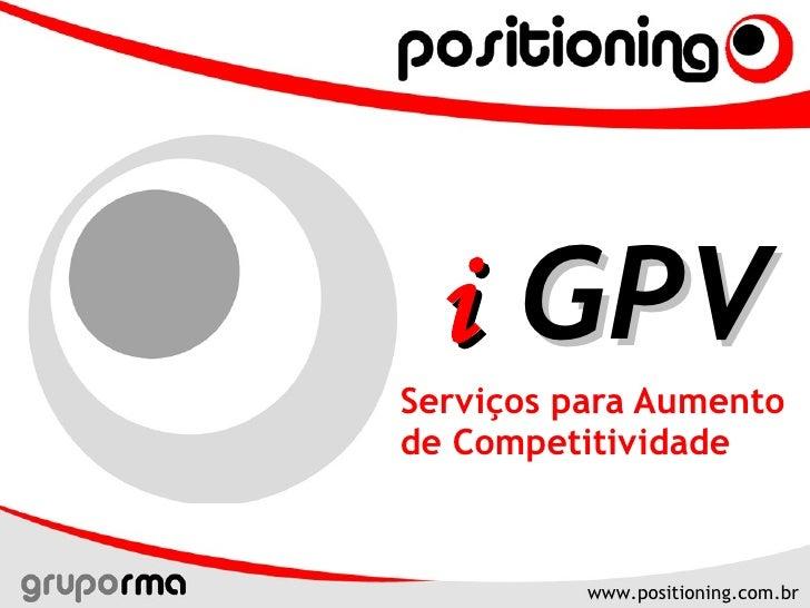 Serviços para Aumento de Competitividade i  GPV