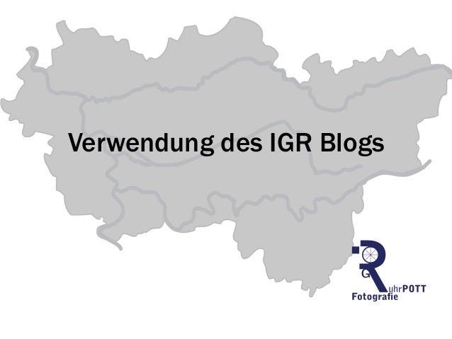 Verwendung des IGR Blogs