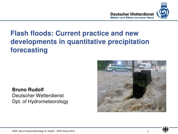 Flash floods: Current practice and new developments in quantitative precipitation forecasting