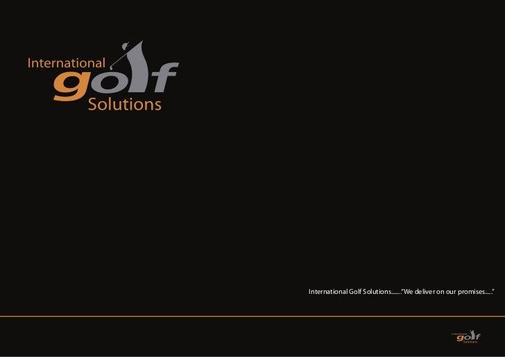INTERNATIONAL GOLF SOLUTIONS