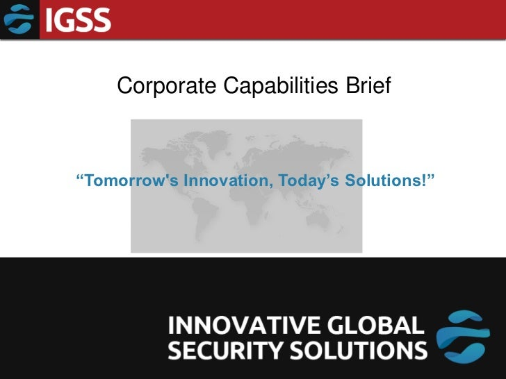 IGSS Corporate Briefing