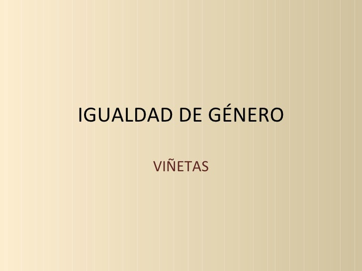 IGUALDAD DE GÉNERO VIÑETAS