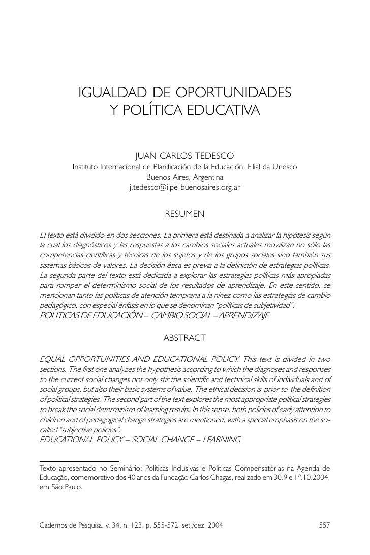 Igualdad De Oportunidades Y Politica Educativa. Juan Carlos Tedesco