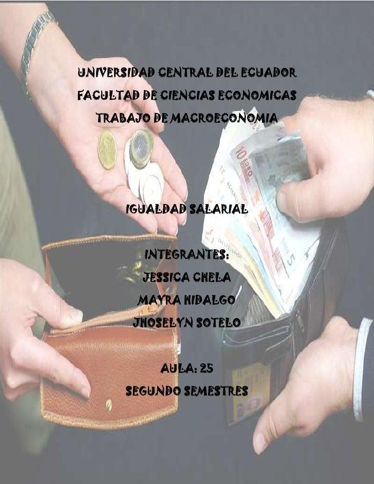 -1108710-701040<br />UNIVERSIDAD CENTRAL DEL ECUADOR<br />FACULTAD DE CIENCIAS ECONOMICAS<br />TRABAJO DE MACROECONOMIA<br...