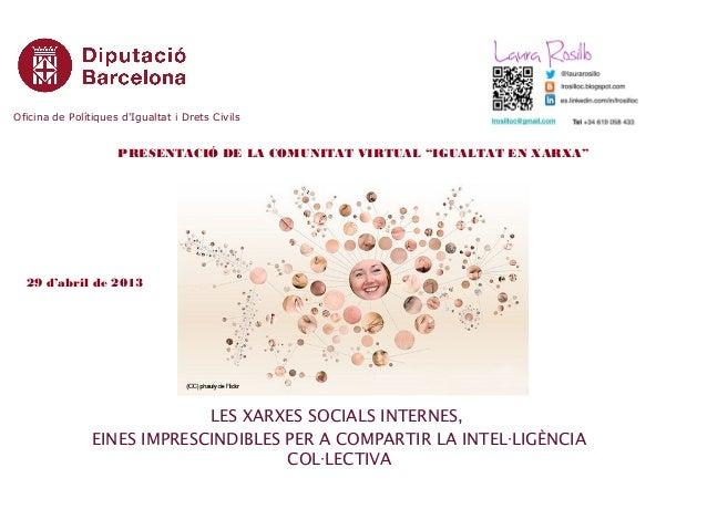 LES XARXES SOCIALS INTERNES,  EINES IMPRESCINDIBLES PER A COMPARTIR LA INTEL·LIGÈNCIA COL·LECTIVA