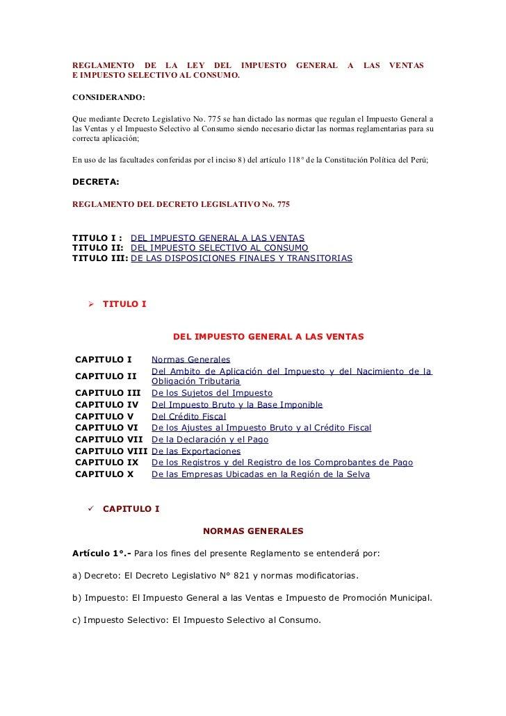 REGLAMENTO DE LA LEY DEL IMPUESTO                                  GENERAL         A    LAS     VENTASE IMPUESTO SELECTIVO...