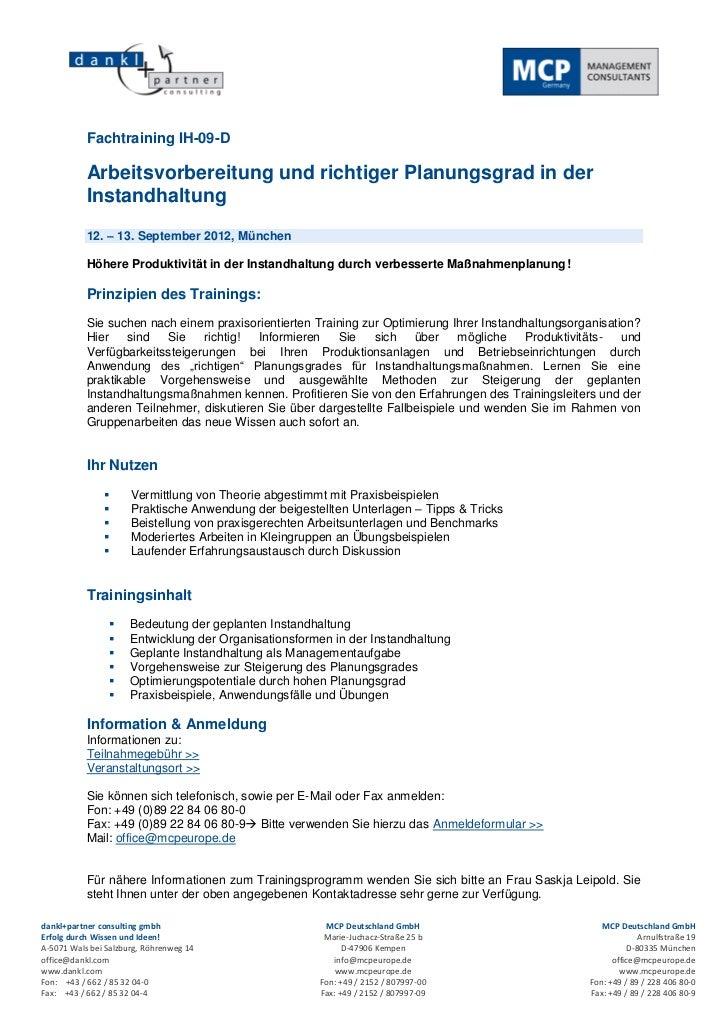 Fachtraining IH-09-D           Arbeitsvorbereitung und richtiger Planungsgrad in der           Instandhaltung           12...