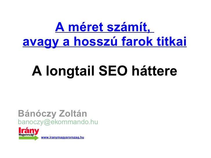 Bánóczy Zoltán: Fair Longtail SEO - IH2008, Tihany