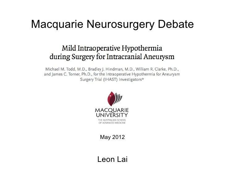 Macquarie Neurosurgery Debate            May 2012           Leon Lai