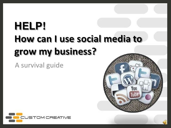 How can I use social media to grow my business?