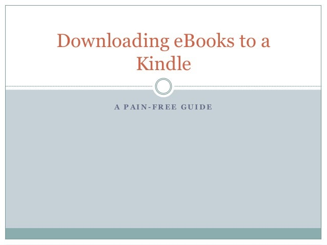 Downloading eBooks to a Kindle