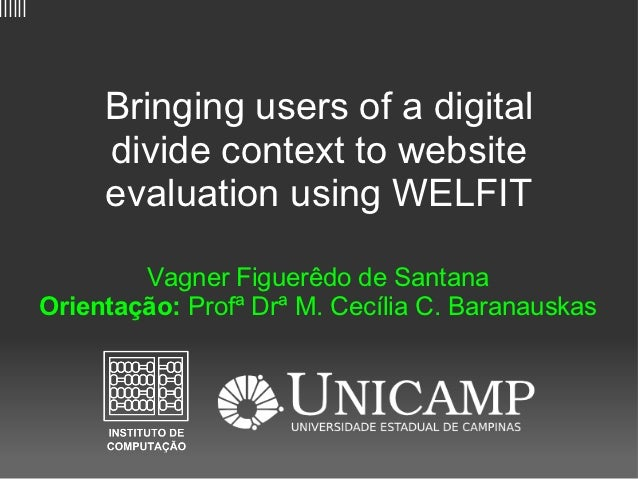 ||||||              Bringing users of a digital              divide context to website              evaluation using WELFI...