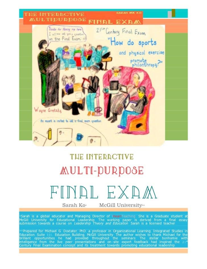 Sarah MK Ko                   The Interactive Multi-Purpose Final Exam                  __                              Th...