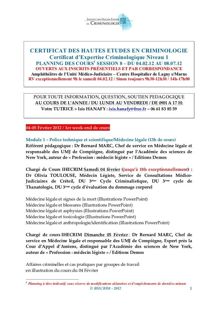 CERTIFICAT DES HAUTES ETUDES EN CRIMINOLOGIE           Certificat d'Expertise Criminologique Niveau 1          PLAN...