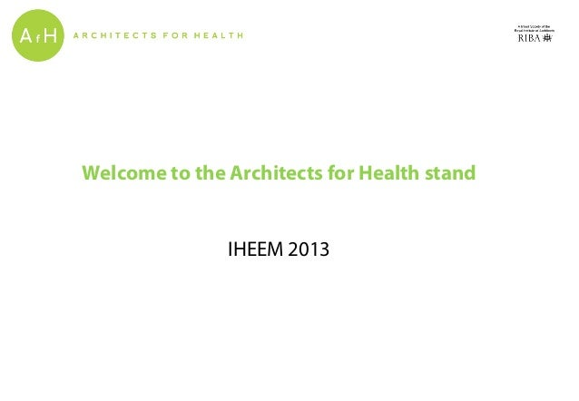 Welcome to the Architects for Health stand IHEEM 2013