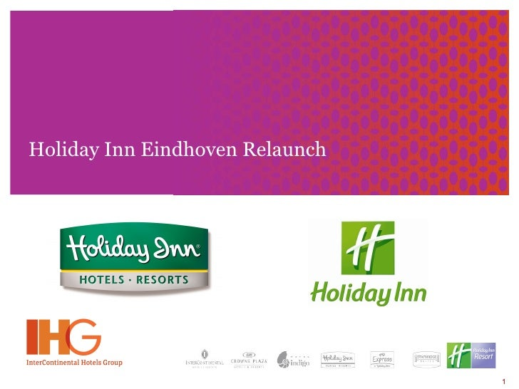 Holiday Inn Eindhoven Relaunch