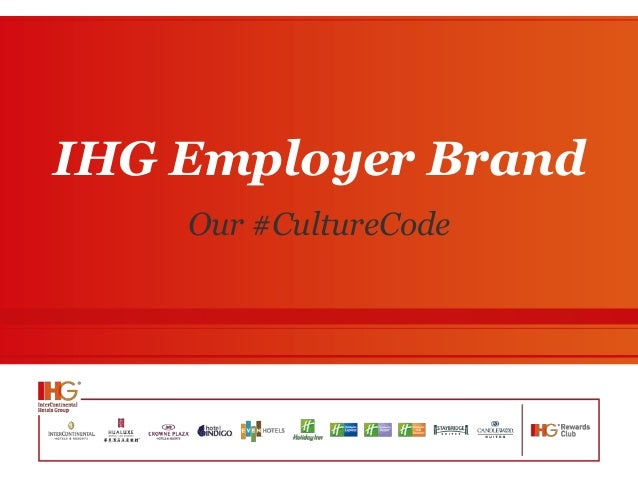 IHG Employer Brand Our #CultureCode