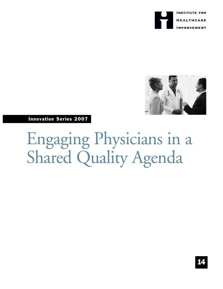 Innovation Series 2007    Engaging Physicians in a Shared Quality Agenda                                14