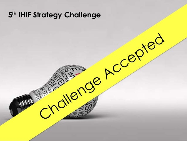 5th IHIF Strategy Challenge