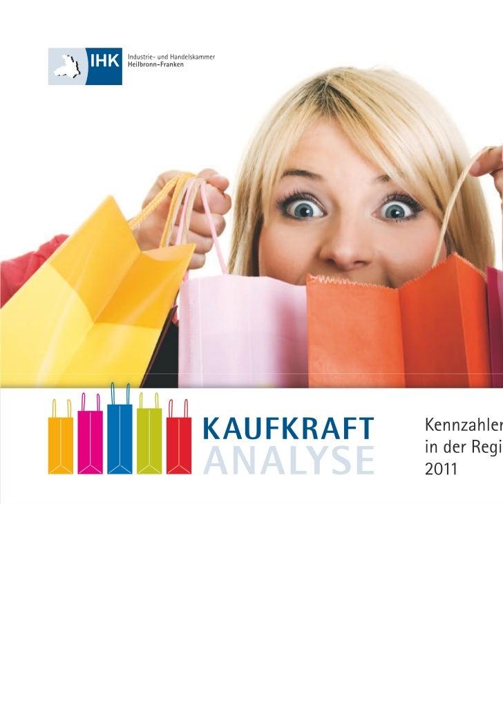 Kaufkraftanalyse                                                  Kennzahlen für den Einzelhandel in der                  ...