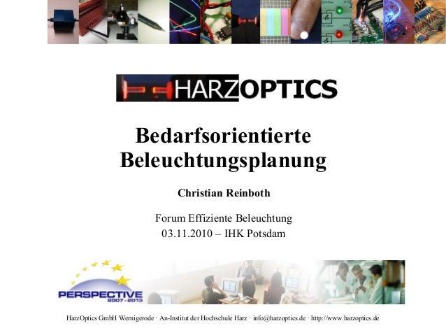 HarzOptics GmbH Wernigerode · An-Institut der Hochschule Harz · info@harzoptics.de · http://www.harzoptics.de Bedarfsorien...