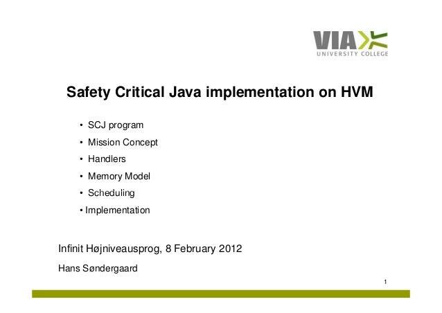 Safety Critical Java implementation on HVM af Hans Søndergaard, ViaUC