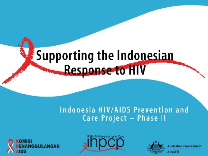 Indonesia HIV AIDS Prevention and Care Project - Phase II West Java