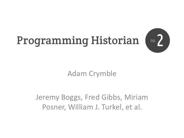 Adam Crymble - Digital History seminar 15 October 2013