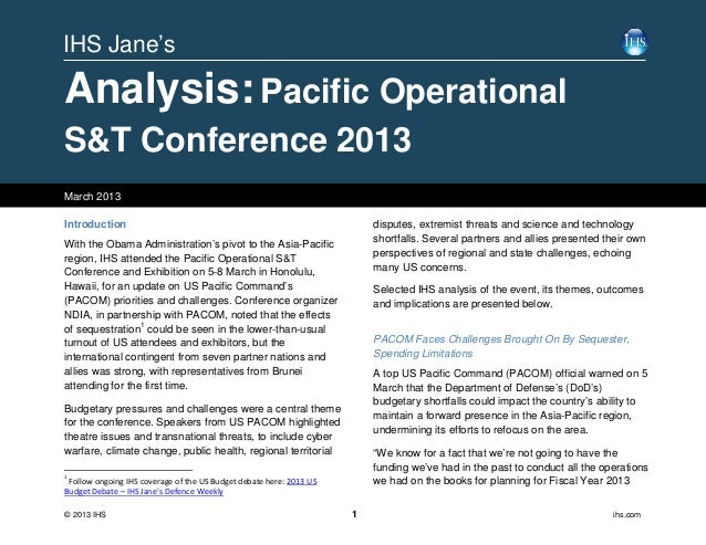 IHS Jane'sAnalysis: Pacific OperationalS&T Conference 2013March 2013Introduction                                          ...