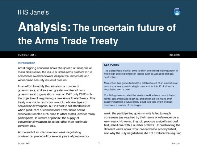 IHS Analysis - The Uncertain Future of the Arms Trade Treaty