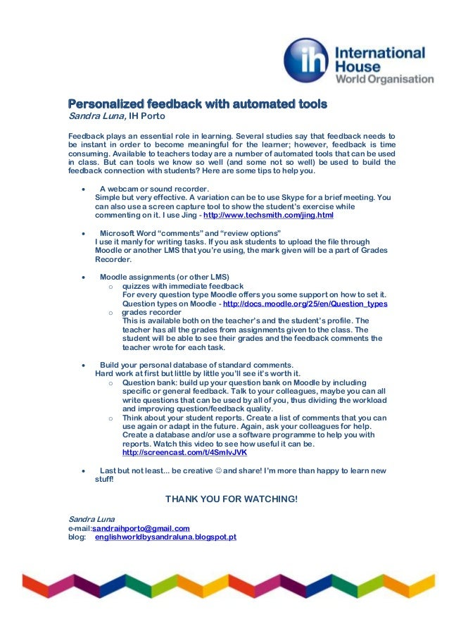 Personalized feedback with automated tools Sandra Luna, IH Porto Feedback plays an essential role in learning. Several stu...