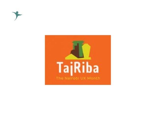 UX 101 - TajRiba | UX Month Nairobi